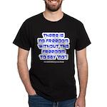 No Freedom Dark T-Shirt