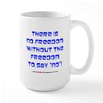 NO FREEDOM Large Mug