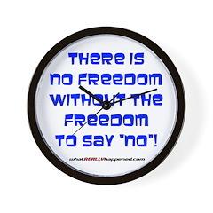 NO FREEDOM Wall Clock