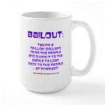 BAILOUT Large Mug