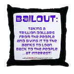 BAILOUT Throw Pillow