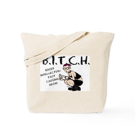 B.I.T.C.H. Tote Bag