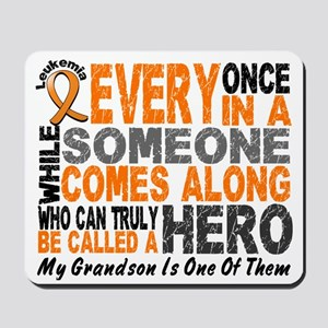 HERO Comes Along 1 Grandson LEUKEMIA Mousepad