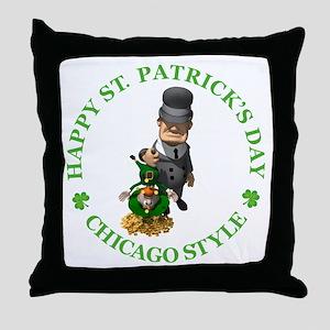 HAPPY ST PATRICK'S DAY - CHICAGO STYLE Throw Pillo