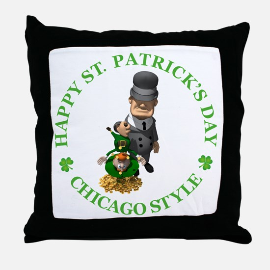 HAPPY ST PATRICK'S DAY - CHICAGO STYLE Throw Pillo