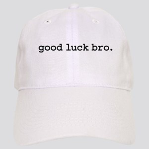 good luck bro. Cap