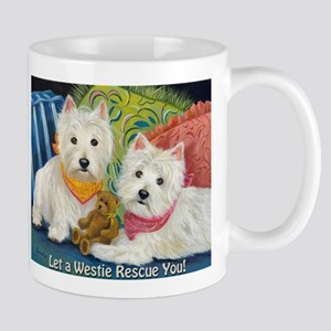 WESTIE LET A WESTIE RESCUE YOU! Mug