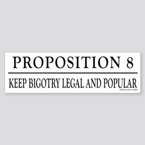 Keep Bigotry Legal Bumper Sticker
