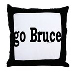 go Bruce Throw Pillow