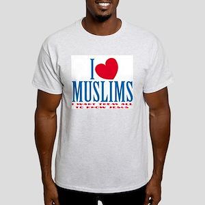 I Love Muslims Ash Grey T-Shirt