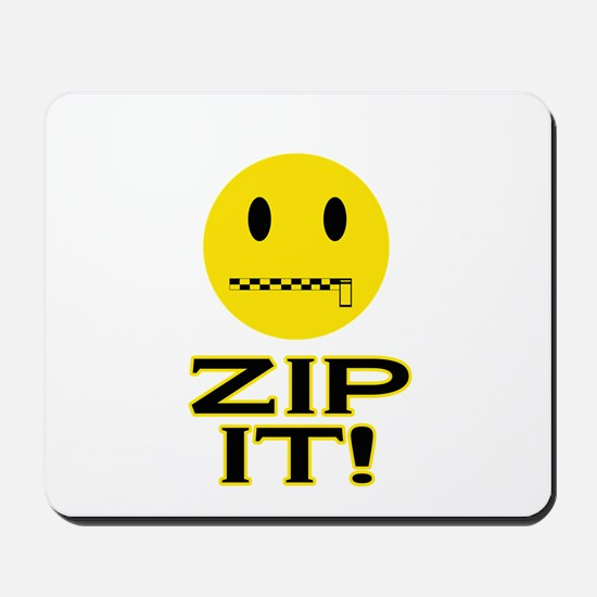 Zip It! Mousepad