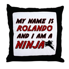 my name is rolando and i am a ninja Throw Pillow