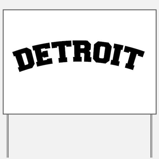 Detroit Black Yard Sign