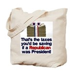 Taxes You'd Save Tote Bag