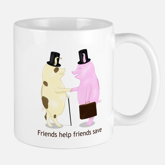 Friends Help Friends Save Mug