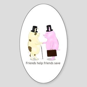 Friends Help Friends Save Oval Sticker