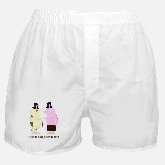 Friends Help Friends Save Boxer Shorts