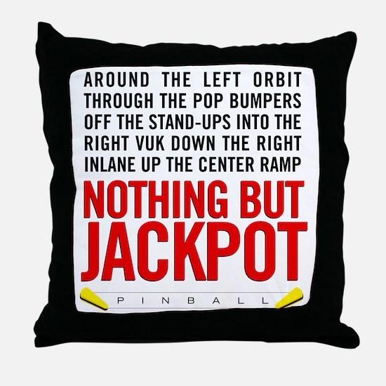 Nothing But Jackpot Throw Pillow