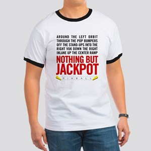 Nothing But Jackpot Ringer T