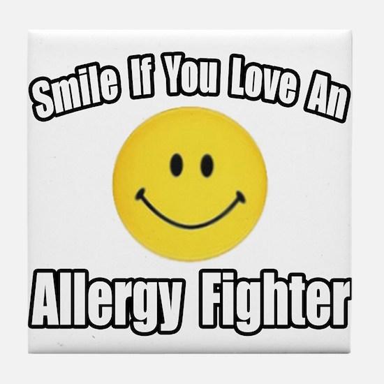 """Love an Allergy Fighter"" Tile Coaster"