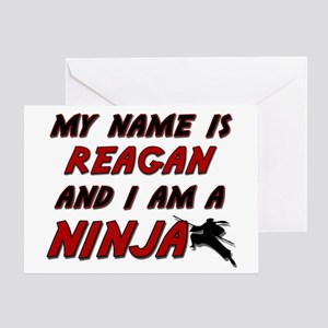 my name is reagan and i am a ninja Greeting Card