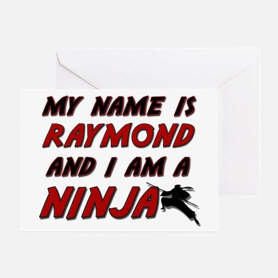 my name is raymond and i am a ninja Greeting Card
