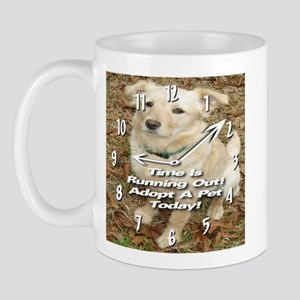 Time Is Running Out! Adopt Mug