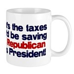 Taxes You'd Save Mug