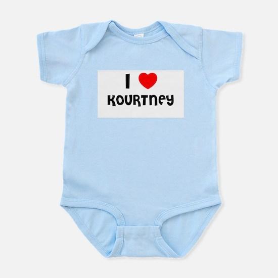 I LOVE KOURTNEY Infant Creeper