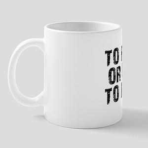 To Pwn Or Not To Pwn Mug