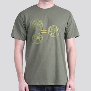 Two Nickel = A Dime Everytime Dark T-Shirt