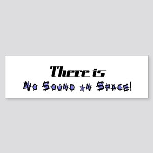 No Sound in Space Bumper Sticker