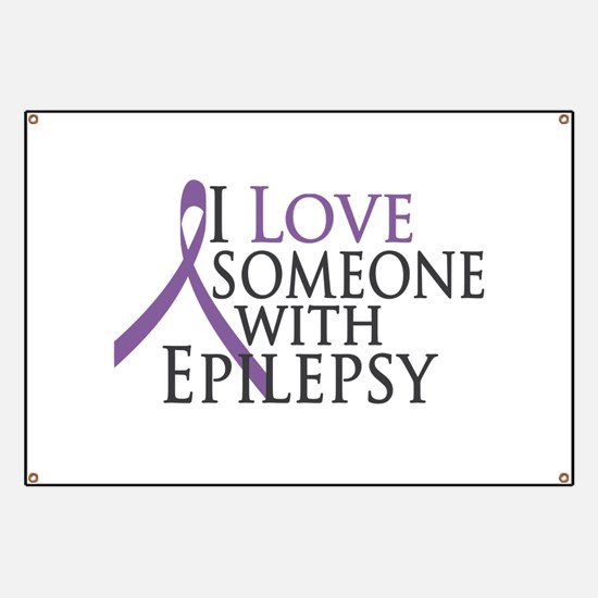 Love Someone with Epilepsy Banner