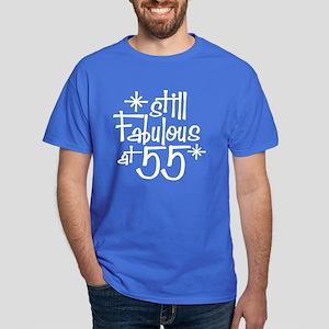 Still Fabulous at 55 Dark T-Shirt