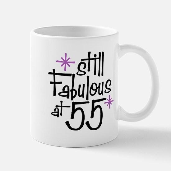 Still Fabulous at 55 Mug