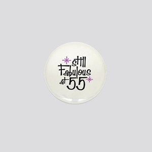Still Fabulous at 55 Mini Button