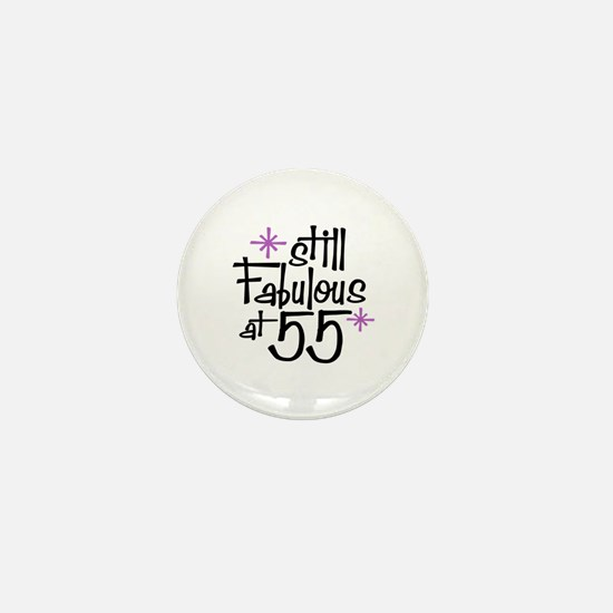 Still Fabulous at 55 Mini Button