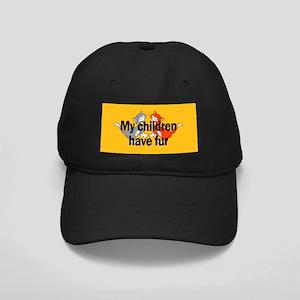 My Children Have Fur Black Cap