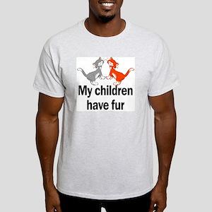 My Children Have Fur Ash Grey T-Shirt
