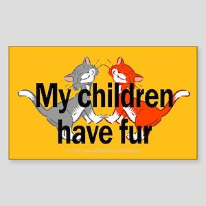 My Children Have Fur Rectangle Sticker