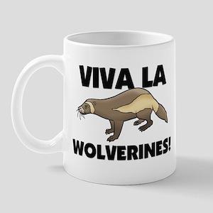 Viva La Wolverines Mug