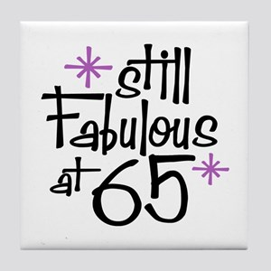Still Fabulous at 65 Tile Coaster