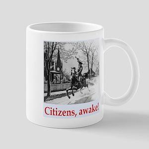 Citizens, awake! Mug