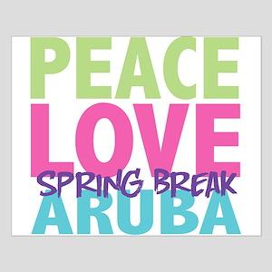 Peace Love Spring Break Aruba Small Poster