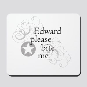 Edward please bite me Mousepad