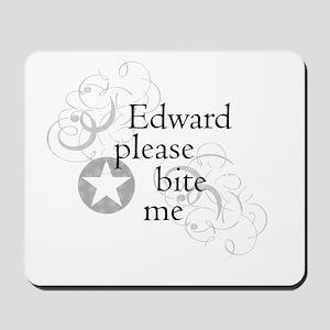 Edward please bite me Mousepad