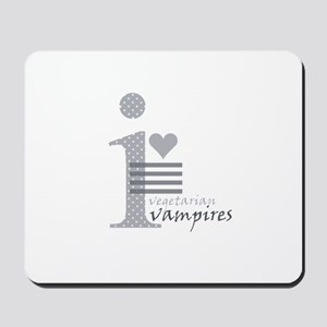 i heart vegetarian vampires Mousepad