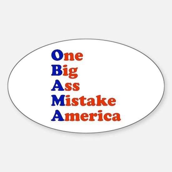Obama: One Big Ass Mistake America Oval Decal