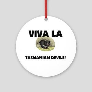 Viva La Tasmanian Devils Ornament (Round)