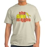 The Dive Is Right Light T-Shirt